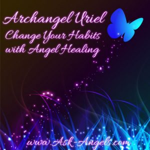 Change Your Habits, with Angel Healing