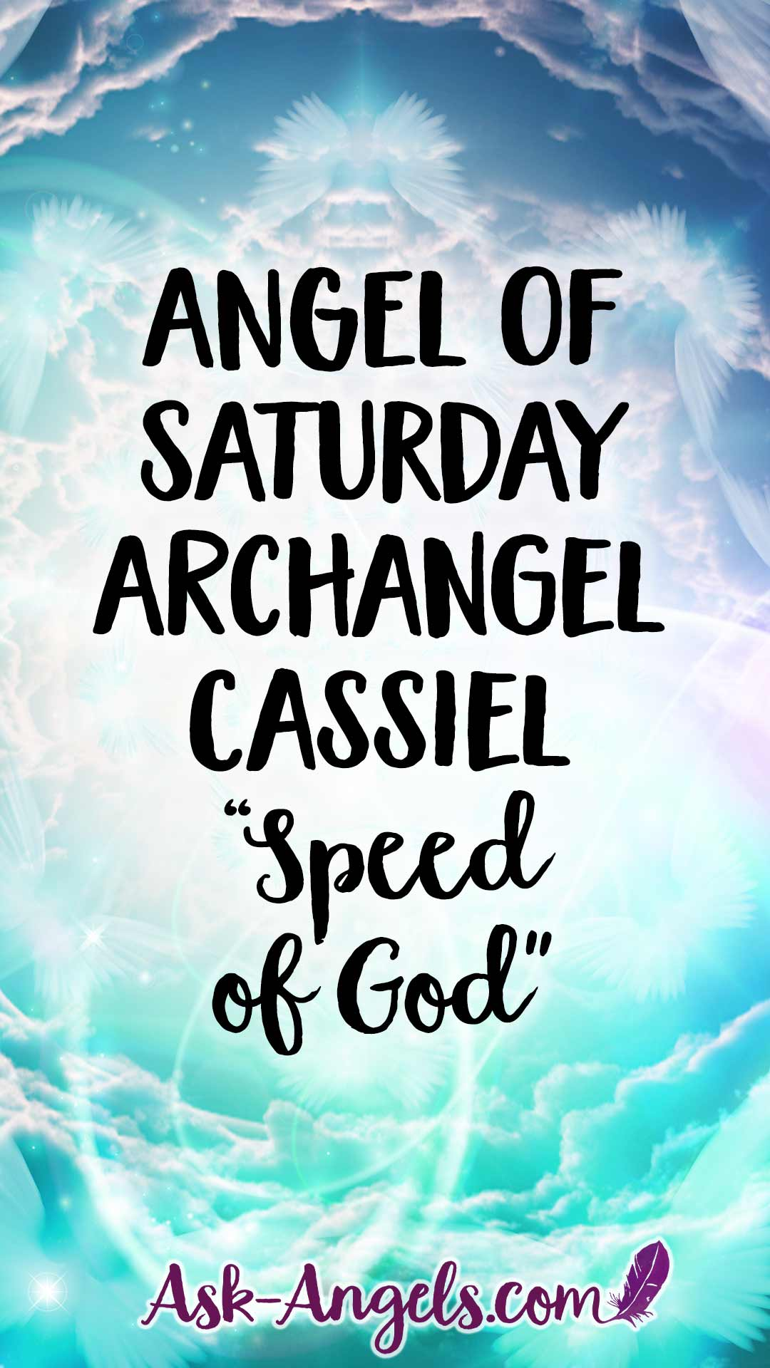 Archangel Cassiel - Archangel of Saturday - Speed of God