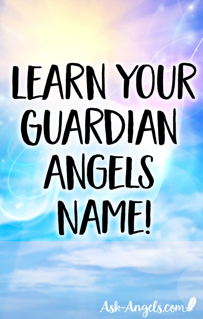 Learn Guardian Angels Name