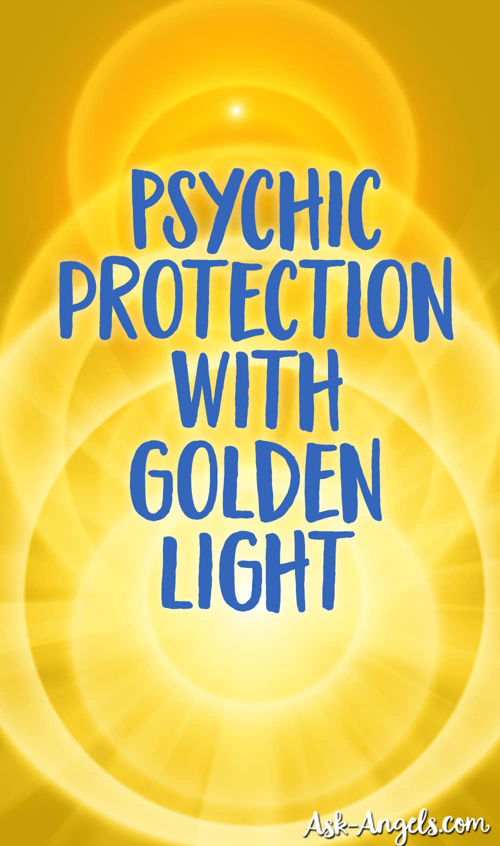 Psychic Protection with Golden Light
