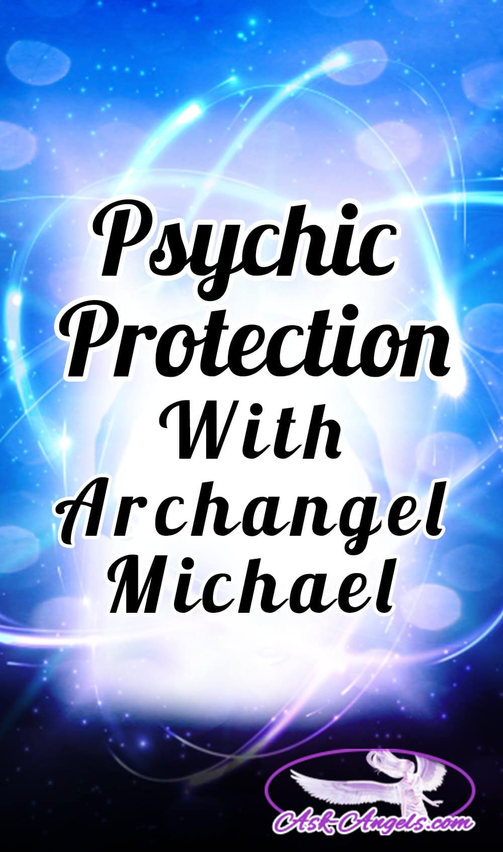 Psychic Protection with Archangel Michael