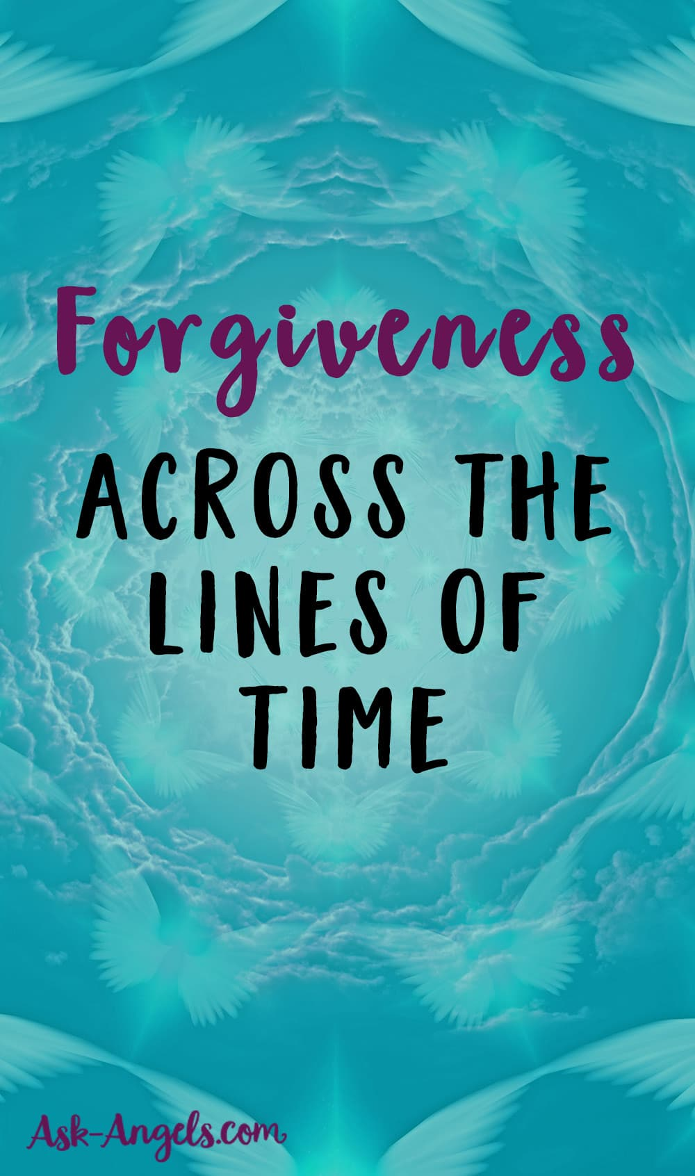 Forgiveness Across the Lines of Time