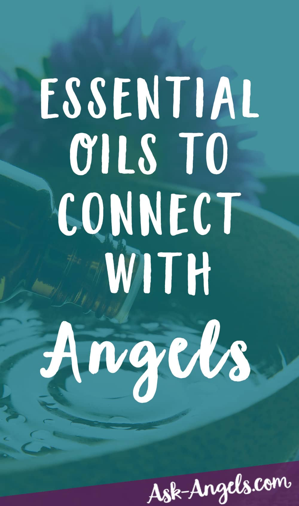 Essential Oils to Connect with Angels