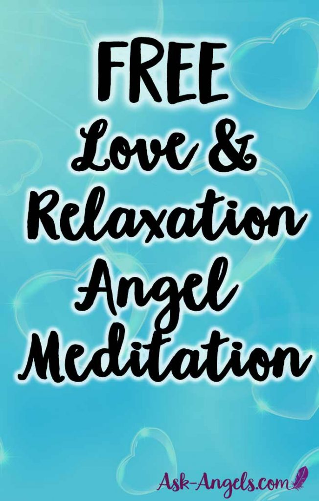 Angel Meditation of Love and Relaxation... Free!