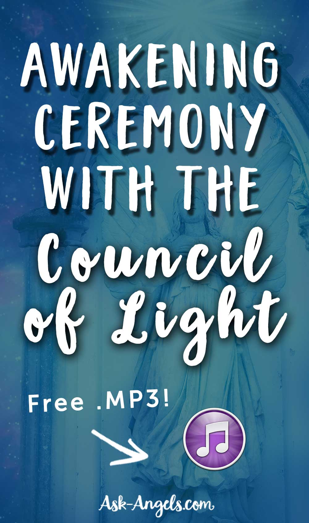 Awakening Ceremony with the Council of Light