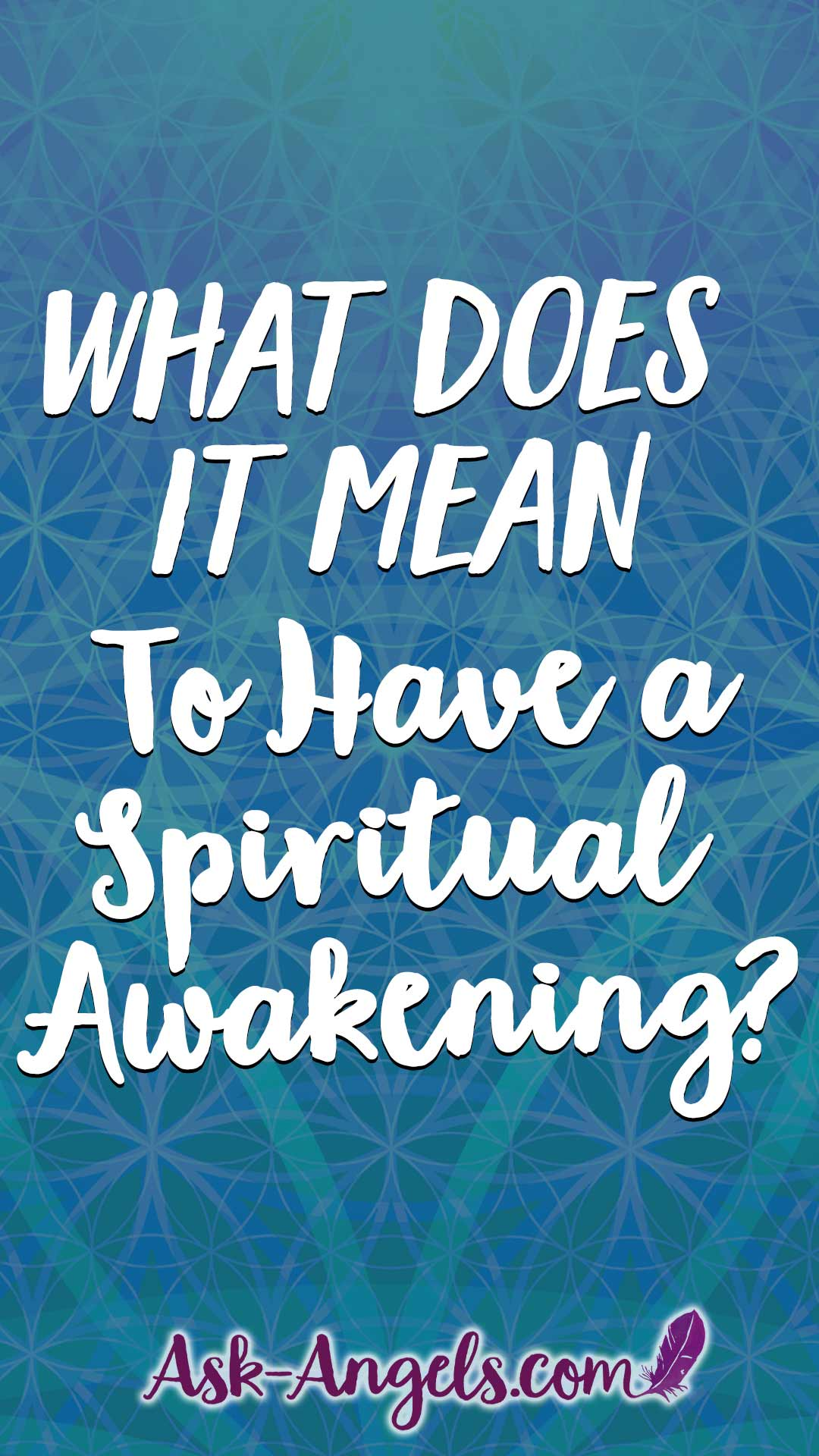 What Does It Mean to Have a Spiritual Awakening... And are you having one?