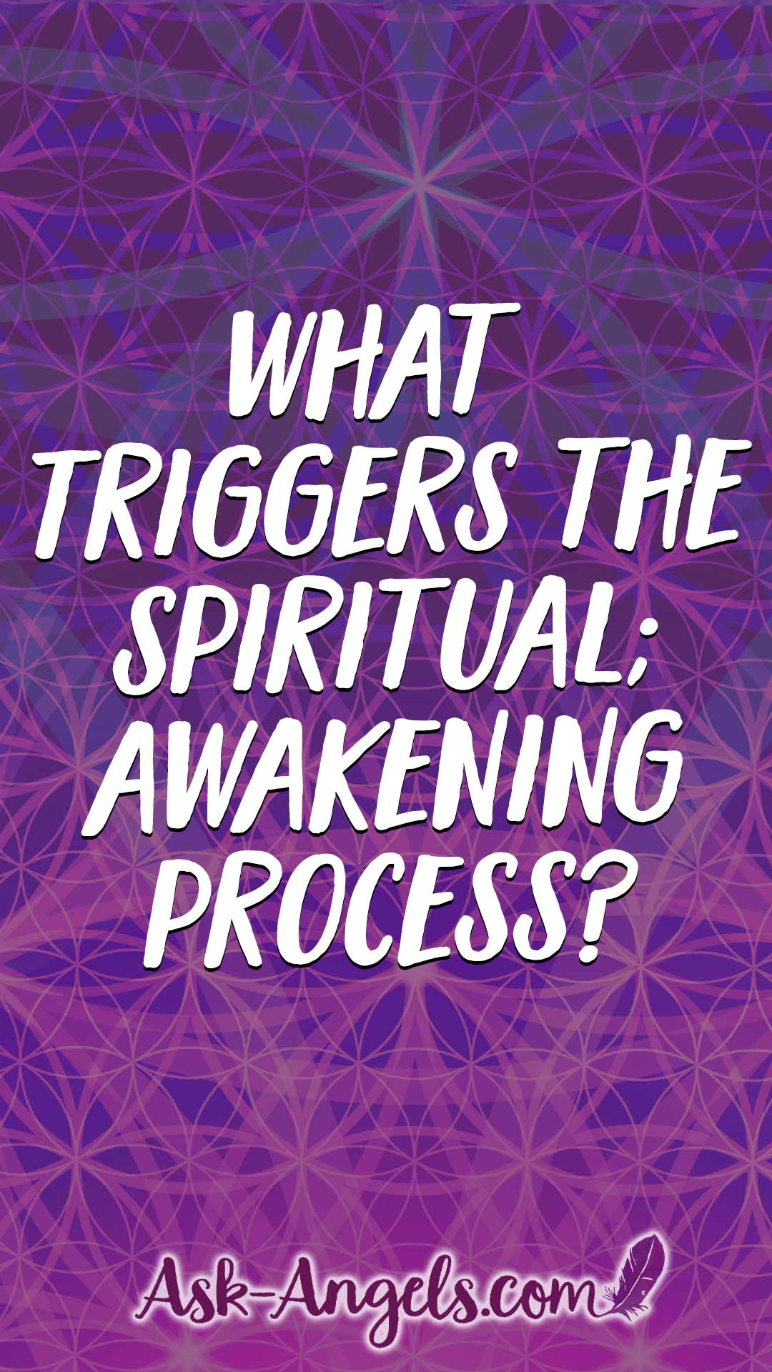 What triggers the spiritual awakening process?