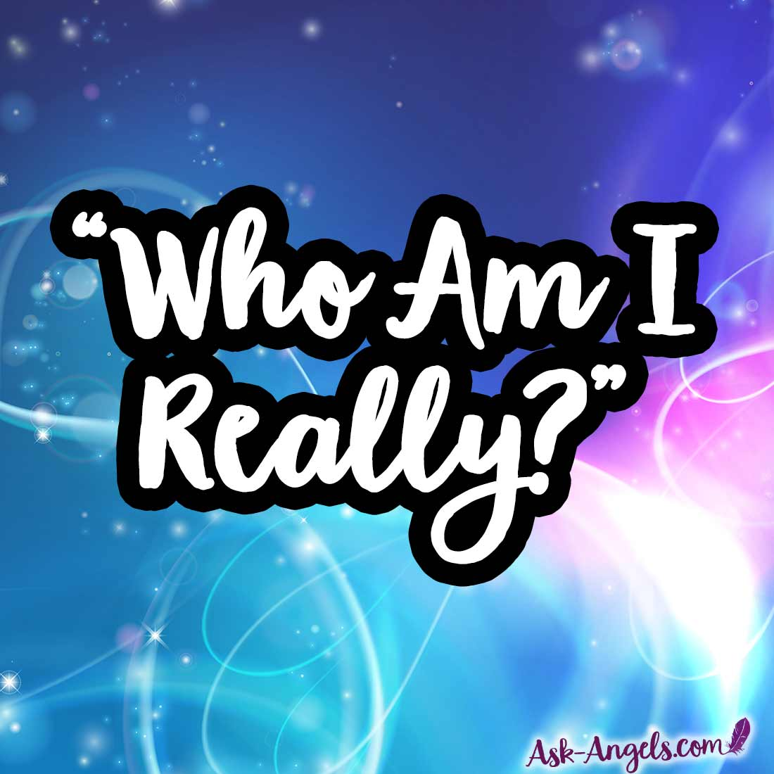 Who Am I Really? Spiritual Awakening Symptoms