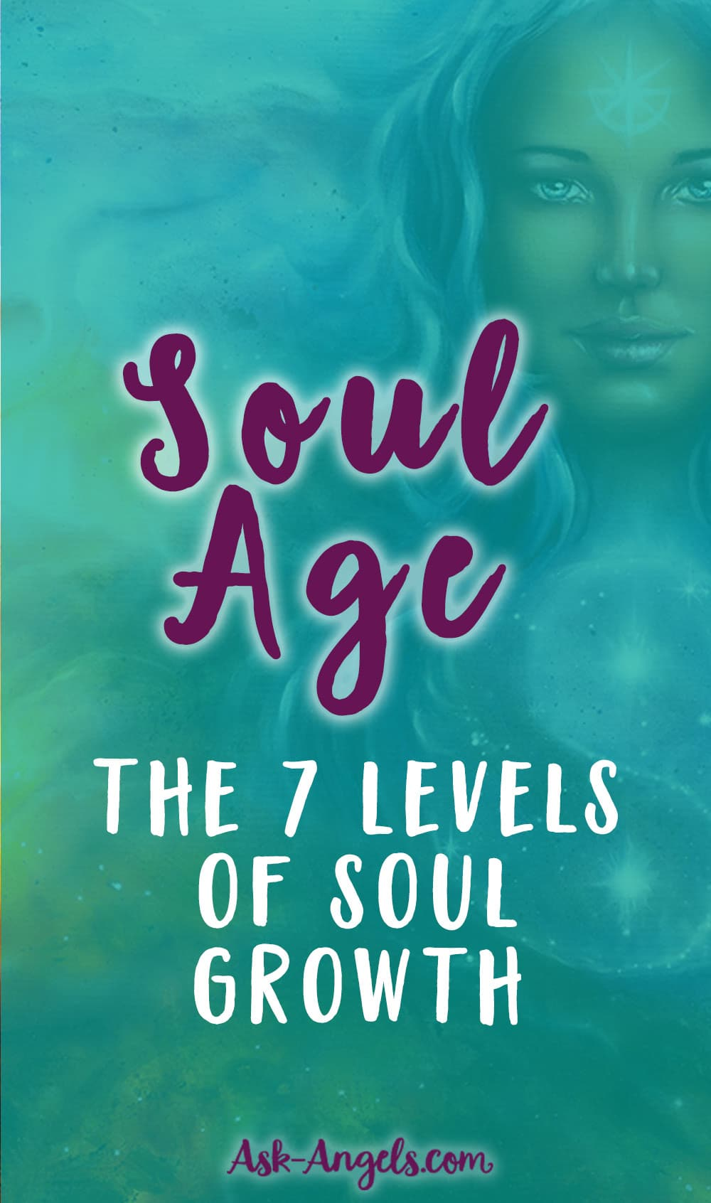 Soul Age- The 7 Levels of Soul Growth
