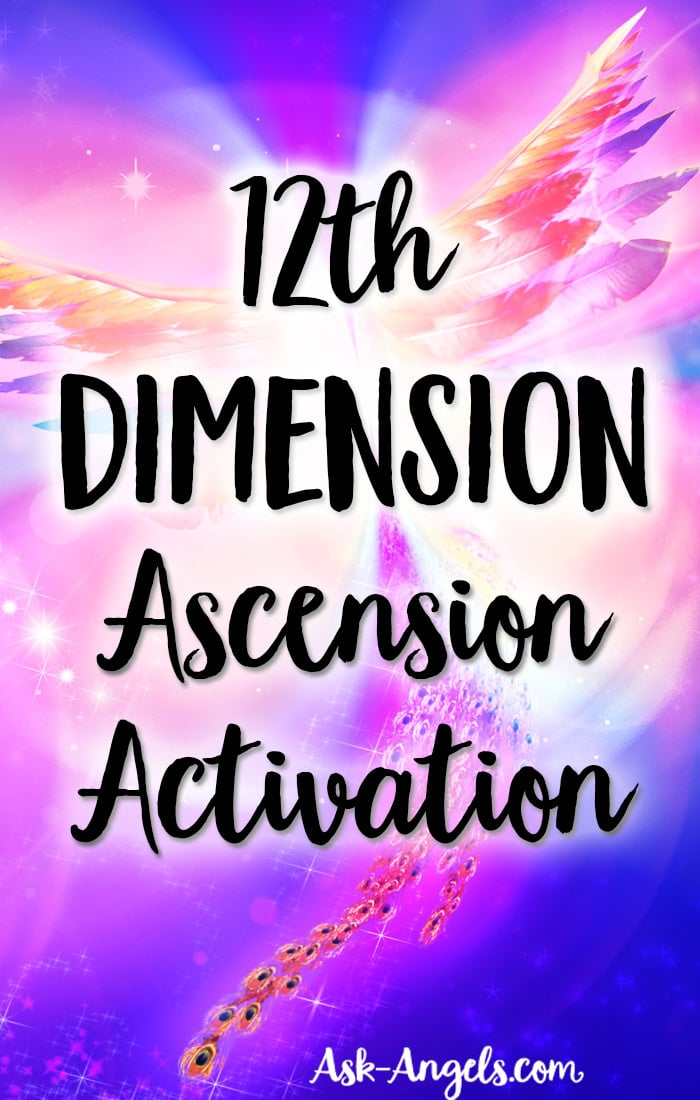 12th Dimension Ascension Activation