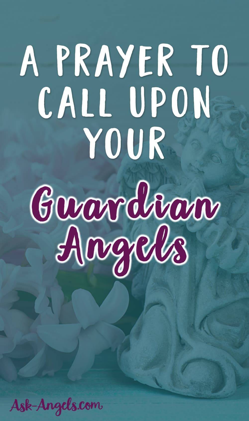 A Prayer to Call Upon Your Guardian Angels
