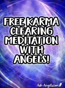 Free Karma Clearing Meditation with Angels