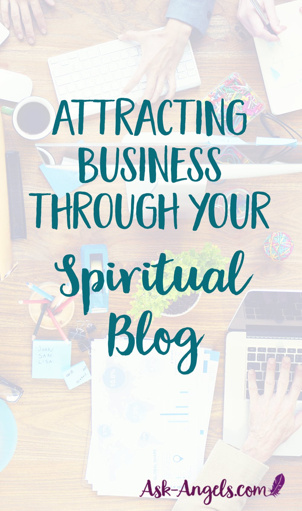 Attracting Business Through Your Spiritual Blog