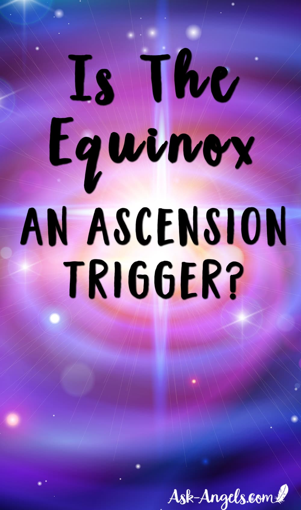 Equinox and an Ascension Trigger