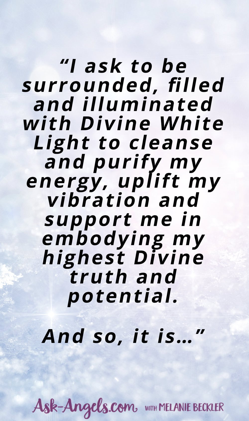 This is a short excerpt from a beautiful White Light Prayer for peace, healing, light and love. Click through to read this full prayer.