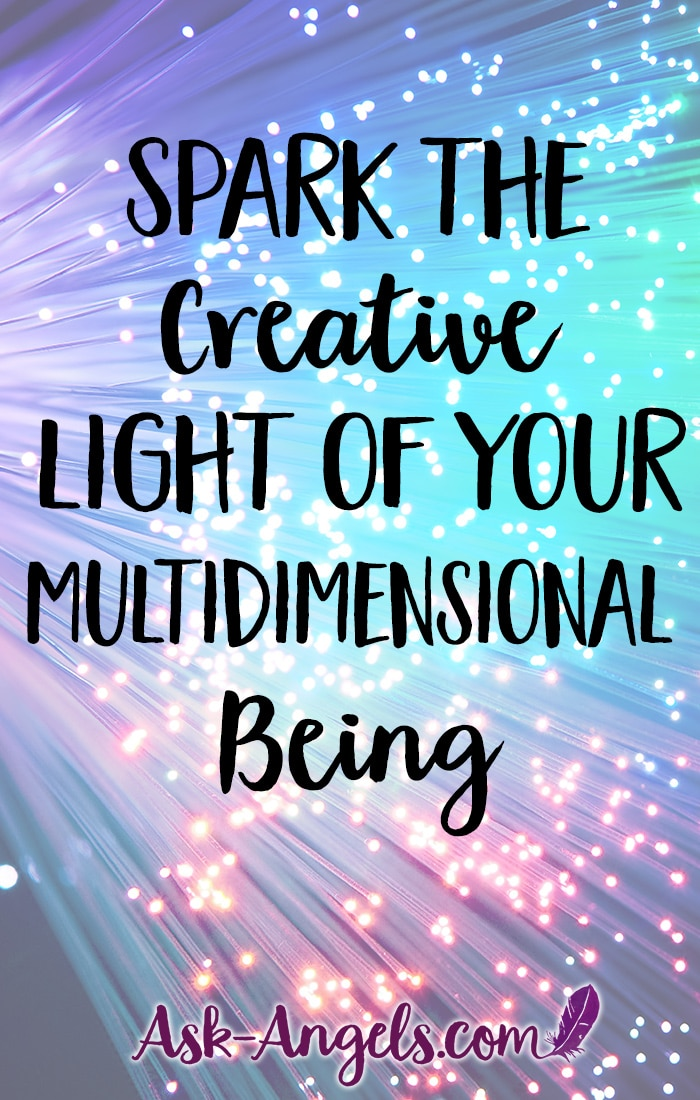 Creative Light of Your Multidimensional Being