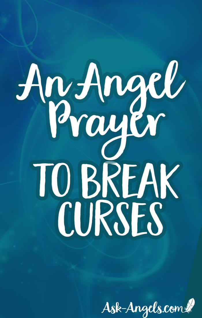 Learn an angel prayer to break spells and curses by calling in Archangel Michael to clear your energy and shift your vibration fast.