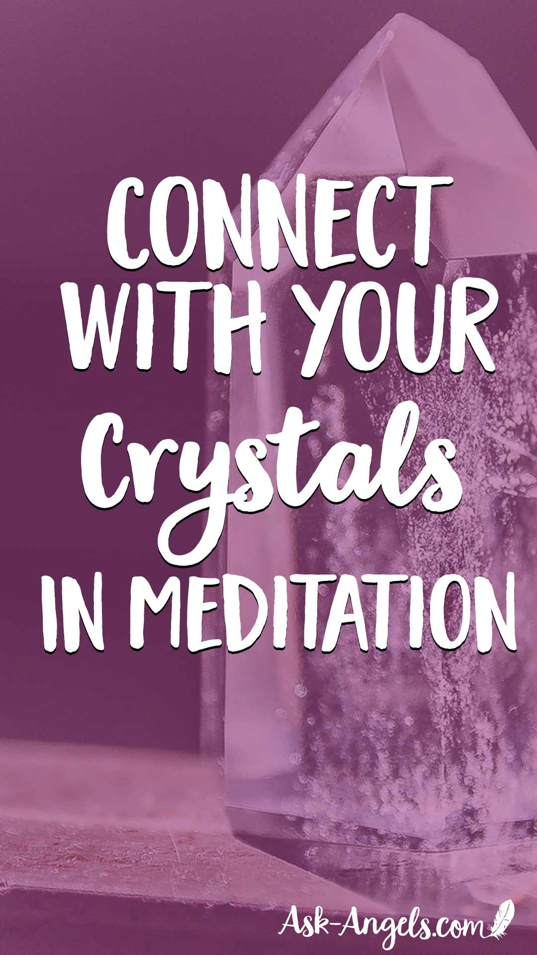 Learn a simple meditation technique to connect with your crystals in meditation