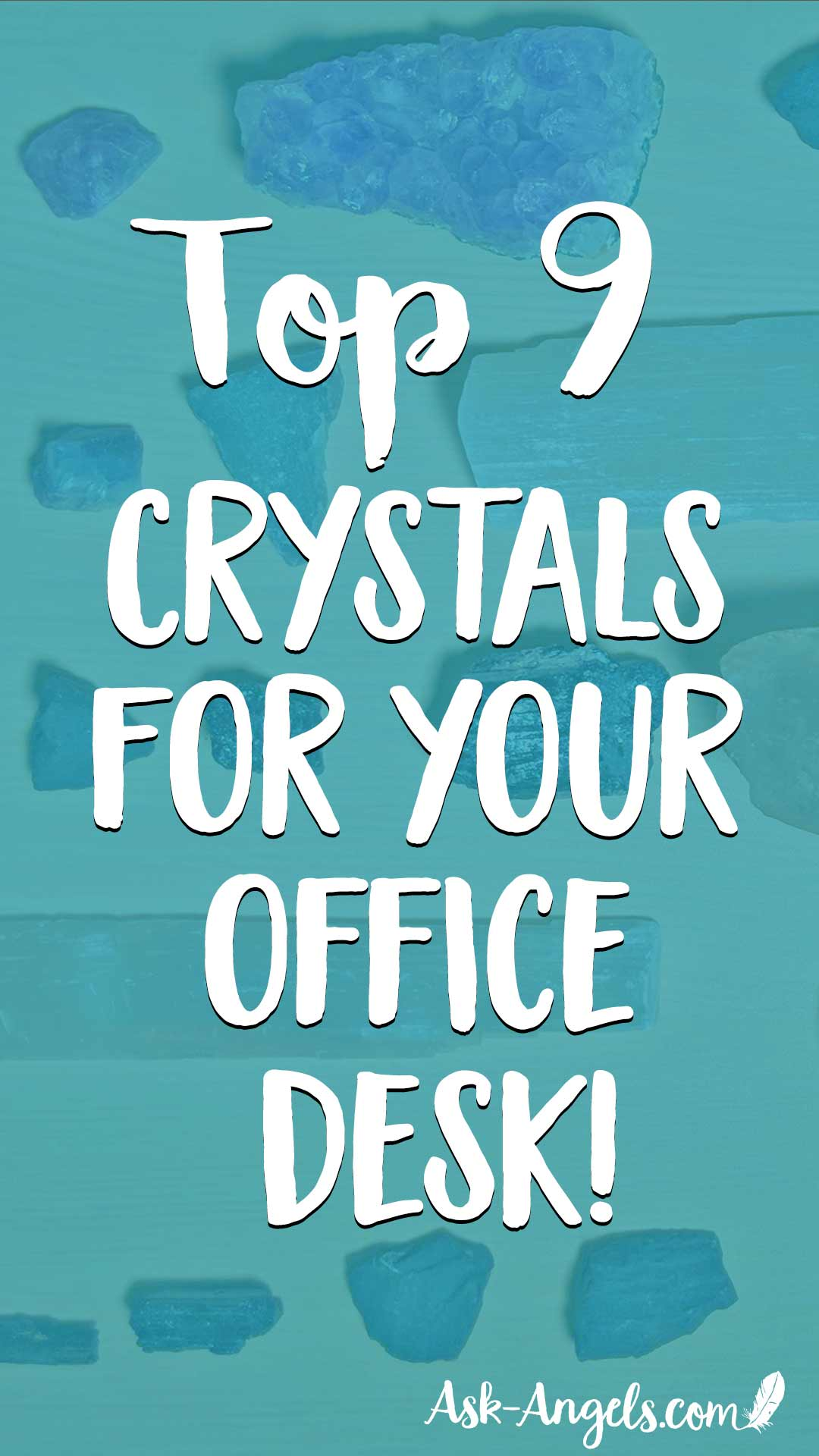 Learn the Top Crystals for your Office Desk and Workplace Here Now