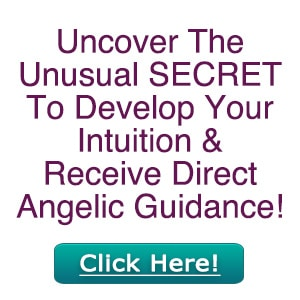 Uncover the secret to develop your intuition and receive direct angelic guidance