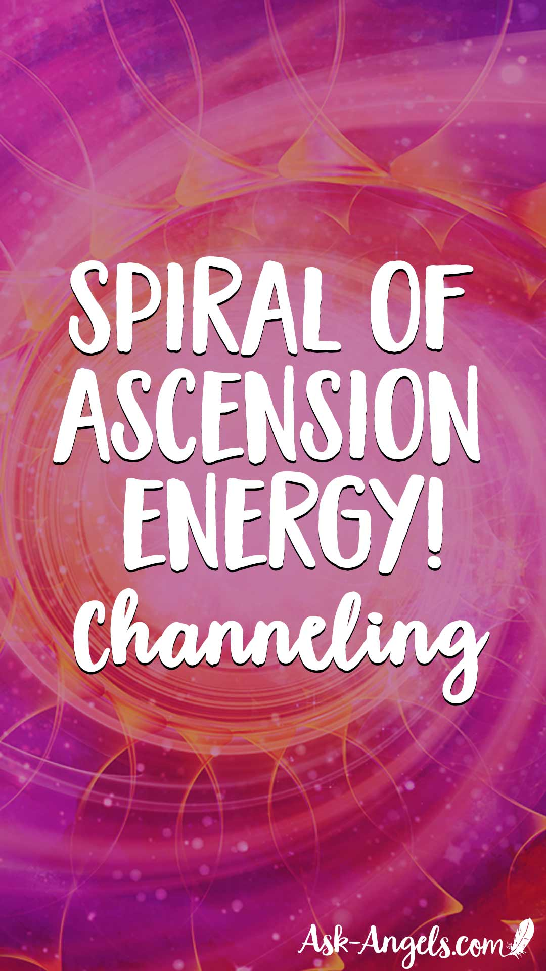 The Event - Spiral of Ascension Energy channeling with the Ascension Council of Light by Melanie Beckler
