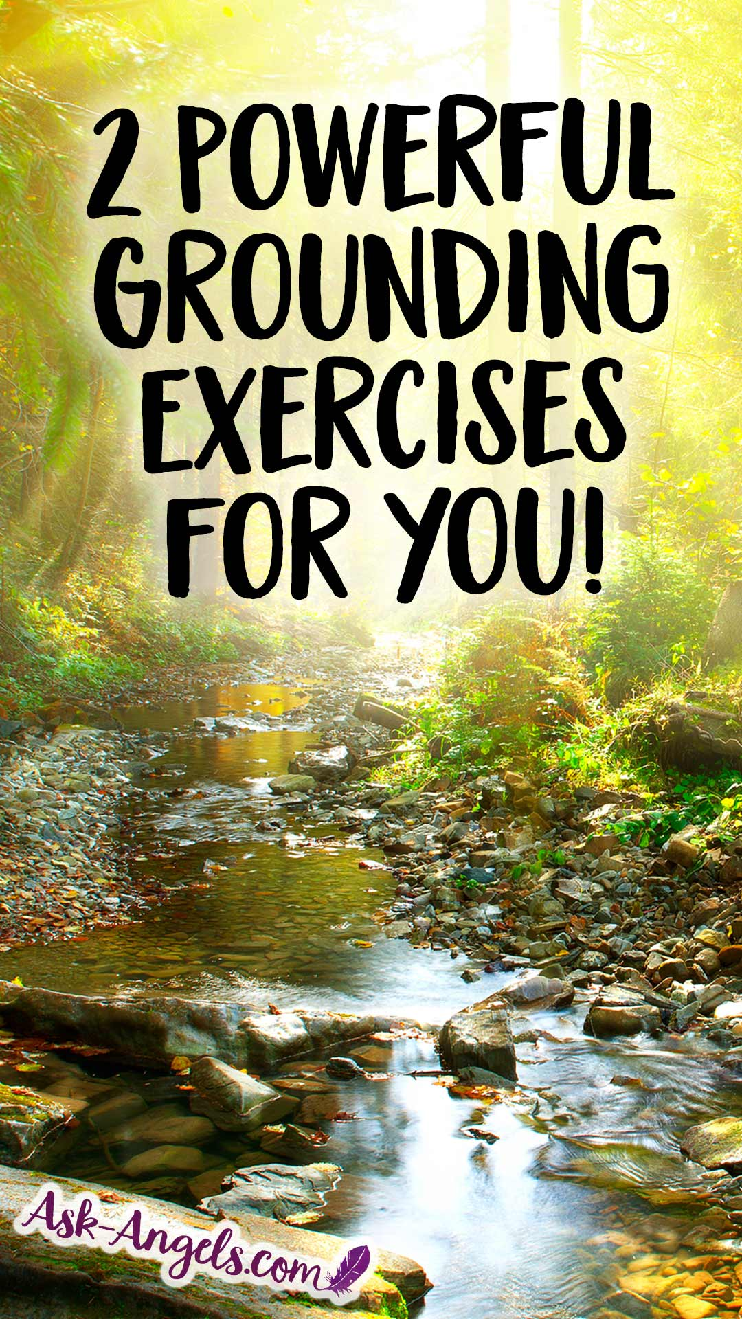 2 Powerful Grounding Exercises for you! Grounding the New Energies and Higher Light!