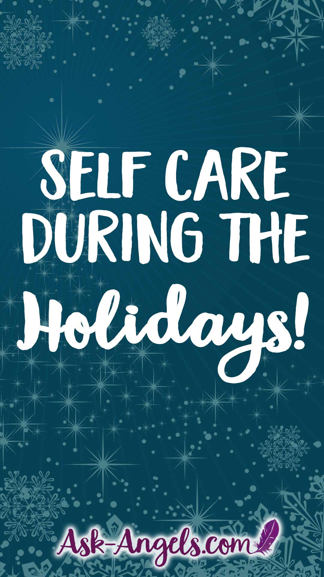 Self Care During The Holidays- 9 Key Practices