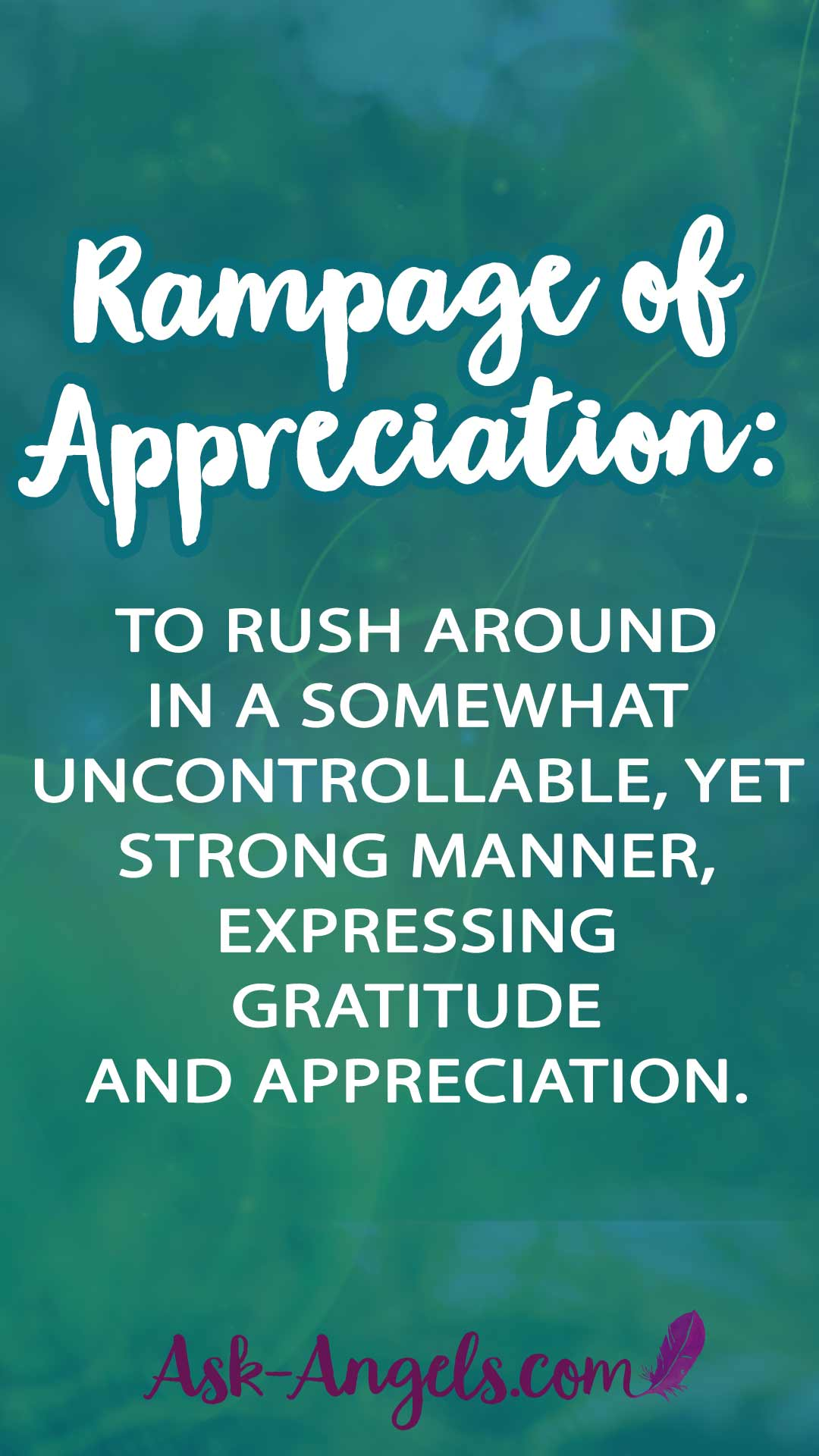 Learn the simple Law of Attraction Practice, the Rampage of Appreciation