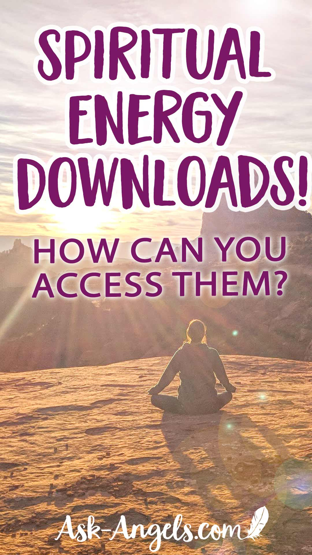 Spiritual Energy Downloads. What are they and how can you access them?