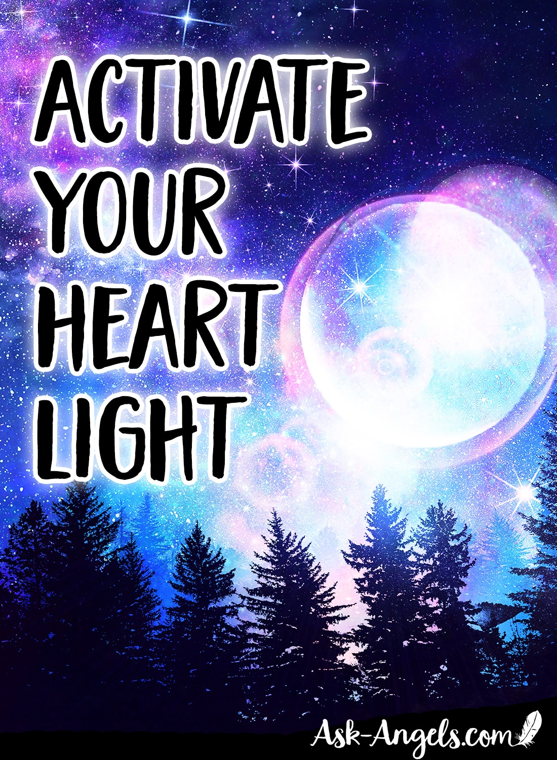 Activate Your Heart Light