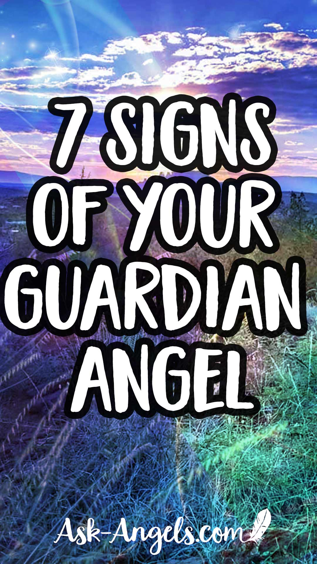 7 Guardian Angel Signs