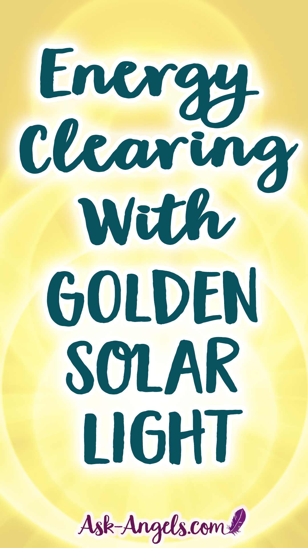 Energy Clearing with Golden Solar Light