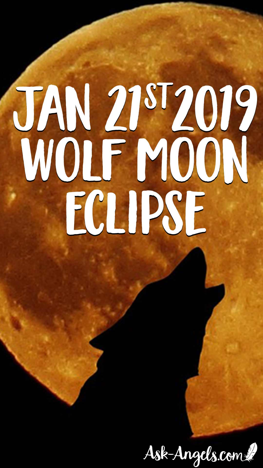21 janv.2019 Full Wolf Moon Eclipse