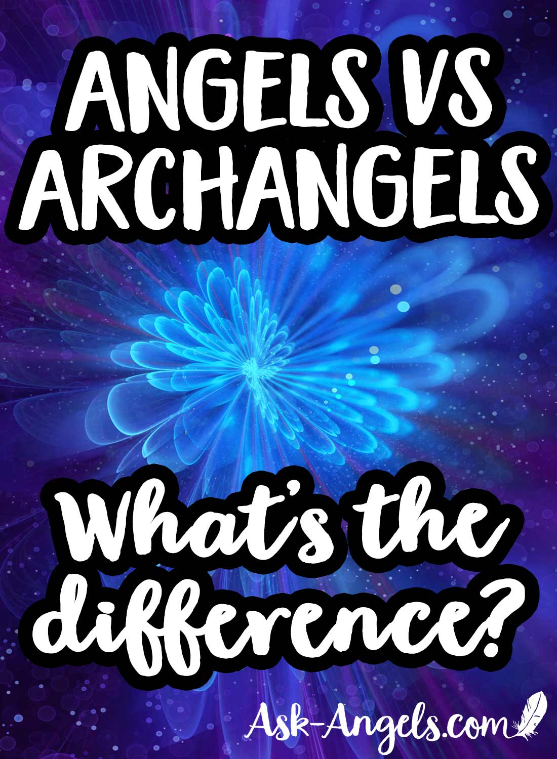 Angels vs Archangels... What's the difference?