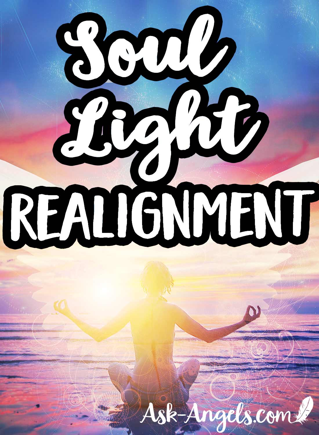 Soul Light Realignment