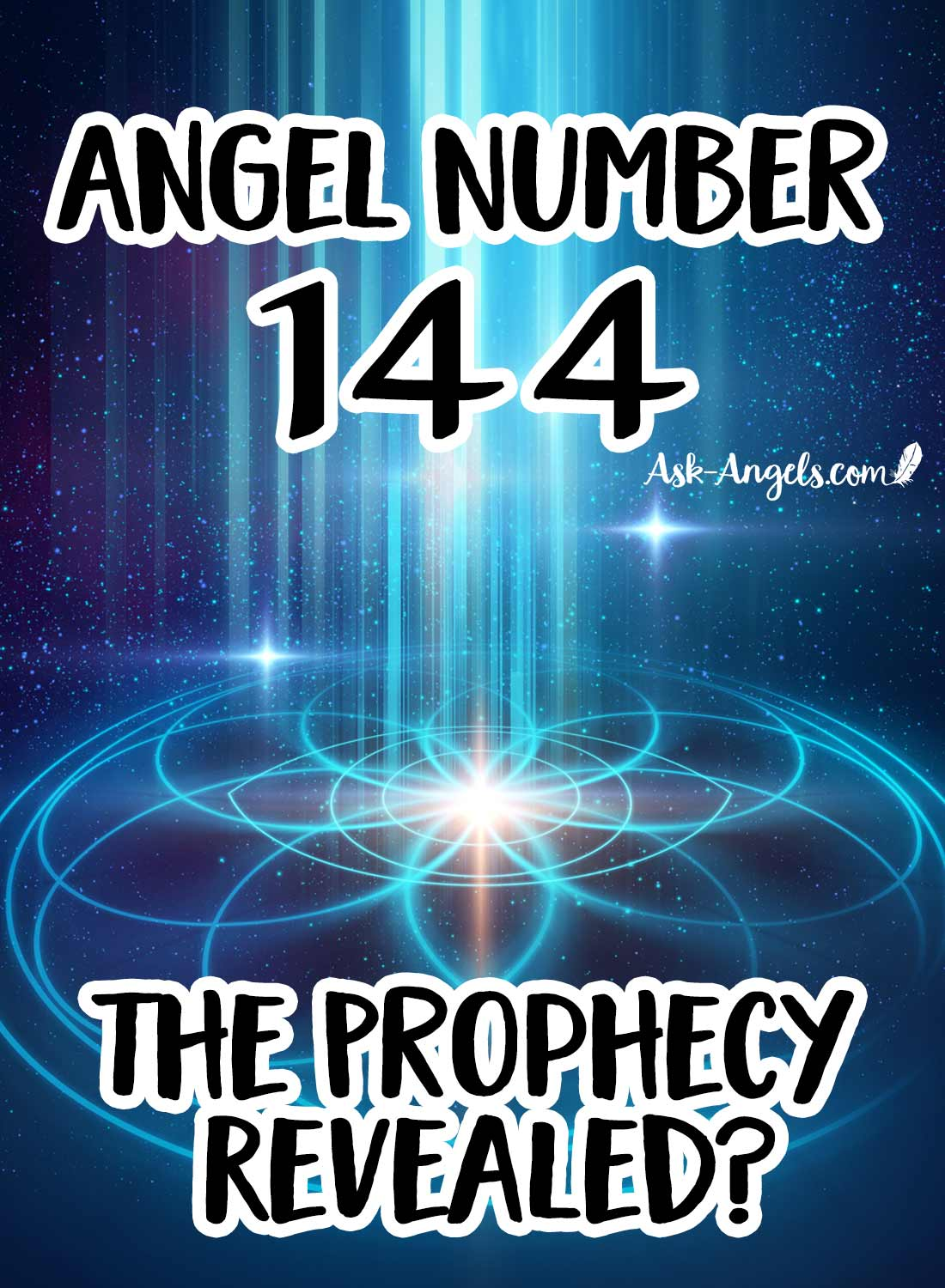 Angel Number 144 - The Prophecy of 144,000 Lightworkers Revealed?