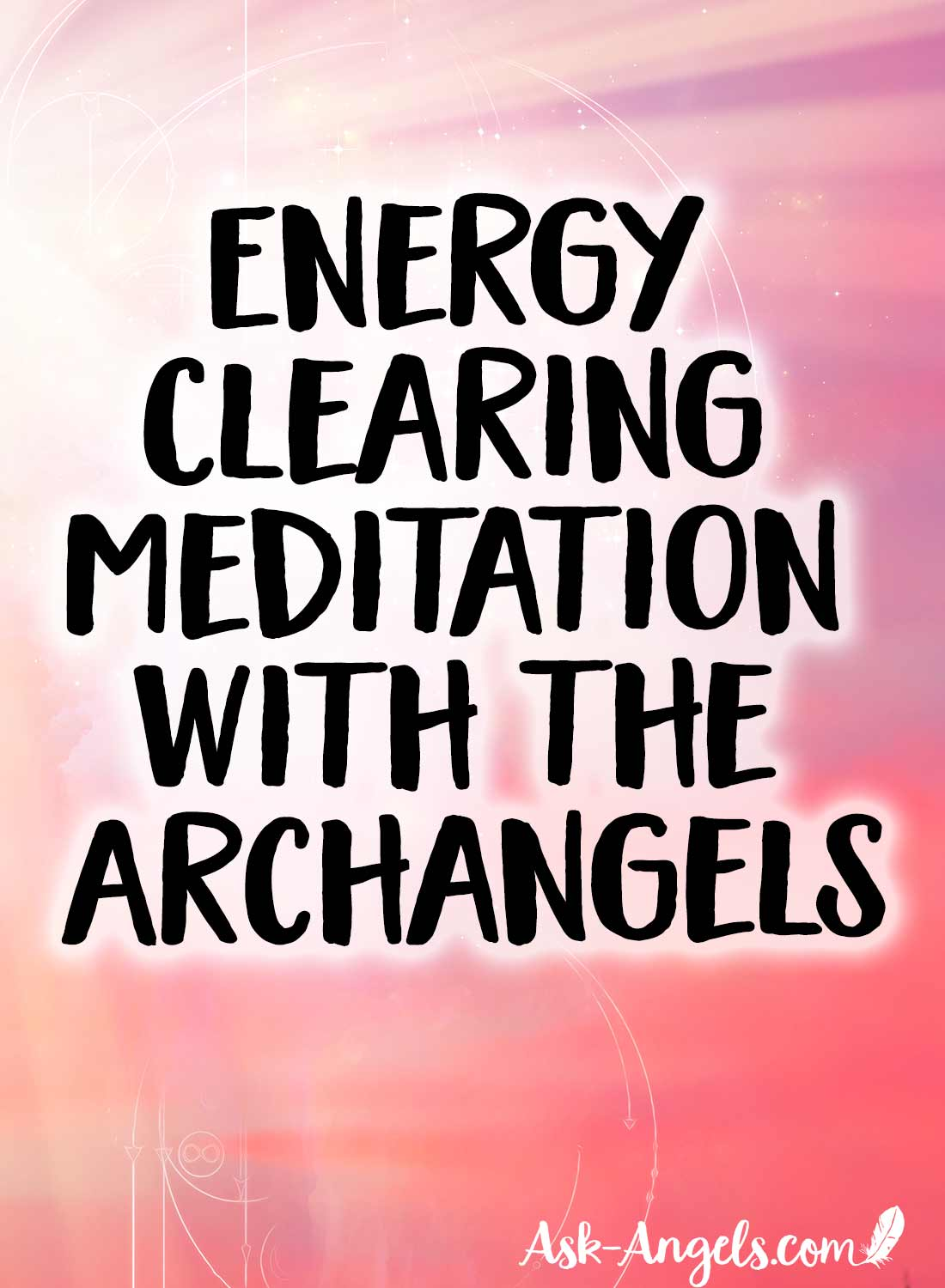 Energy Clearing Meditation with the Archangels