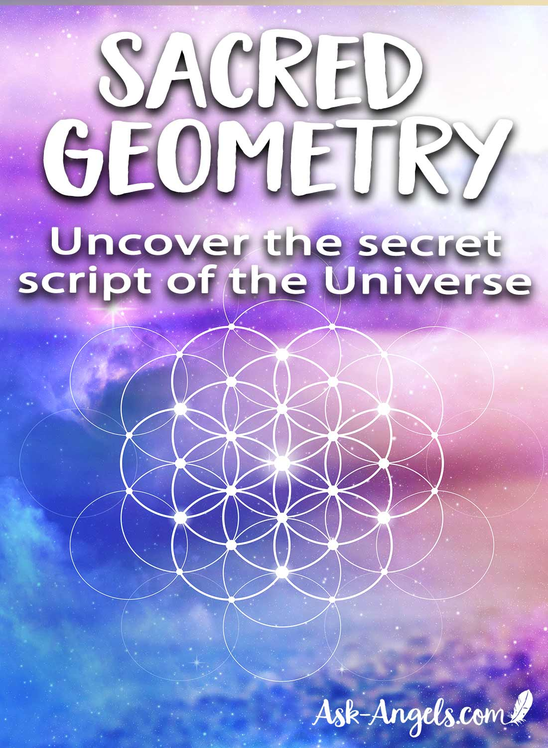 Sacred Geometry- Uncover the Secret Script of the Universe