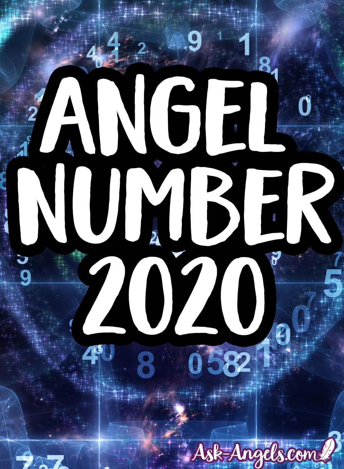 Angel Number 2020! What Are Your Angels Are Trying to Tell You?
