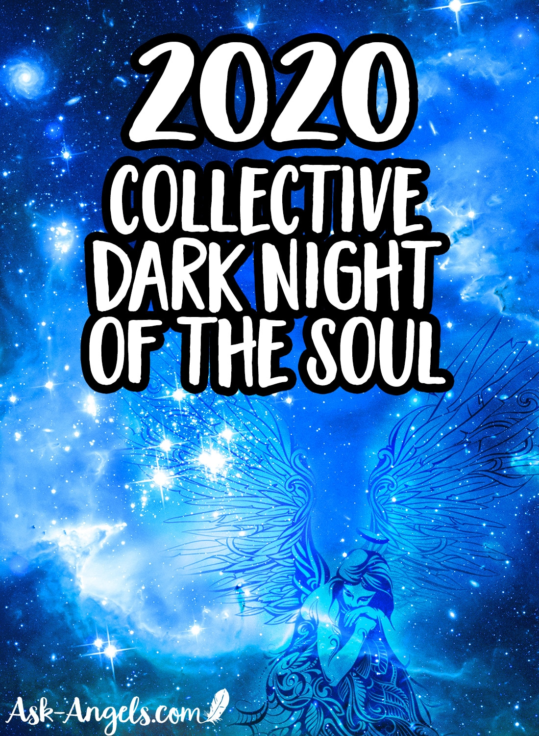 2020 - Collective Dark Night of the Soul