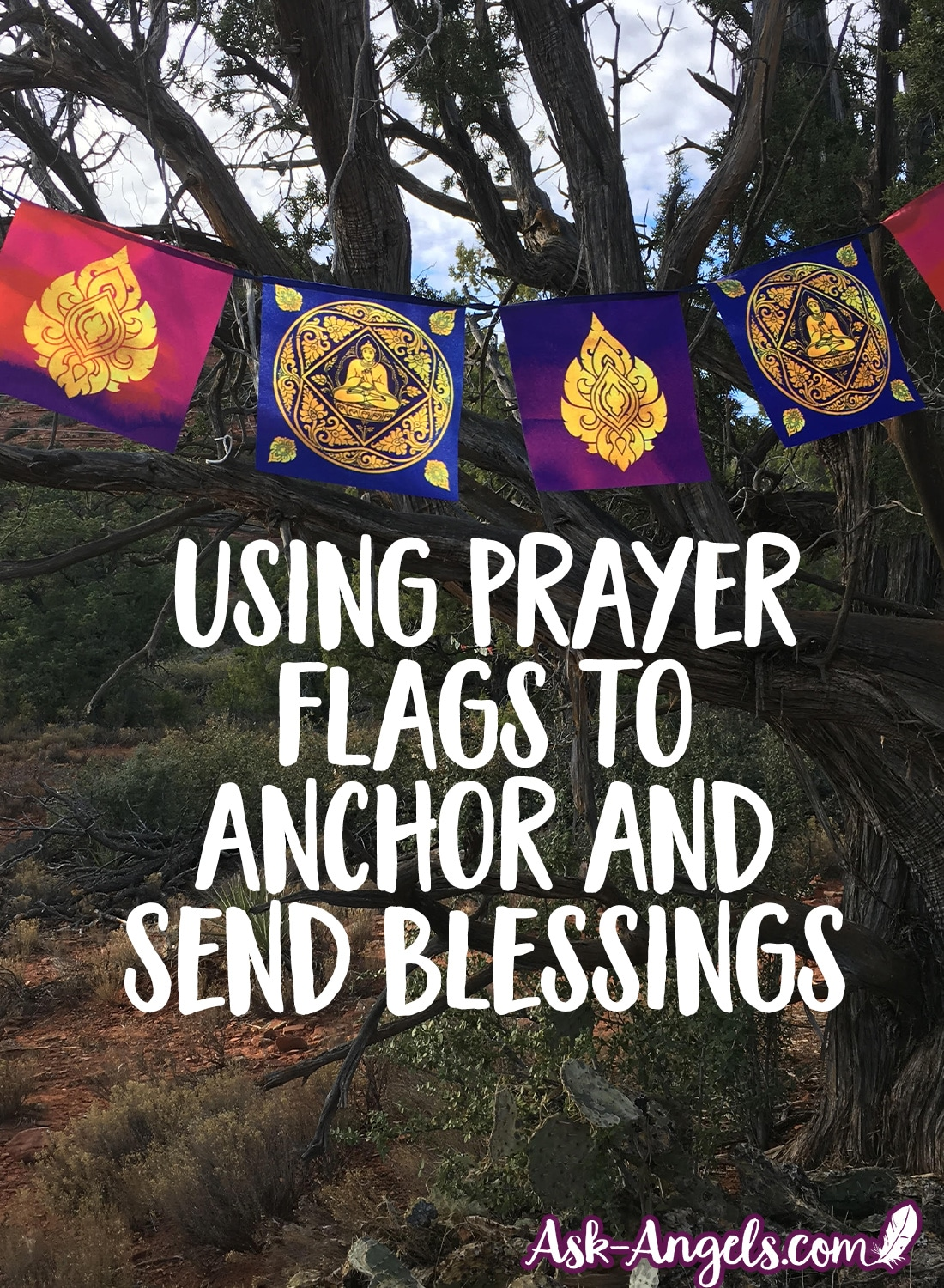 Using Prayer Flags to Send Blessings