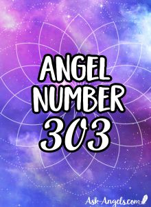 Angel Number 303 - What Are Your Angels Trying to Tell You?