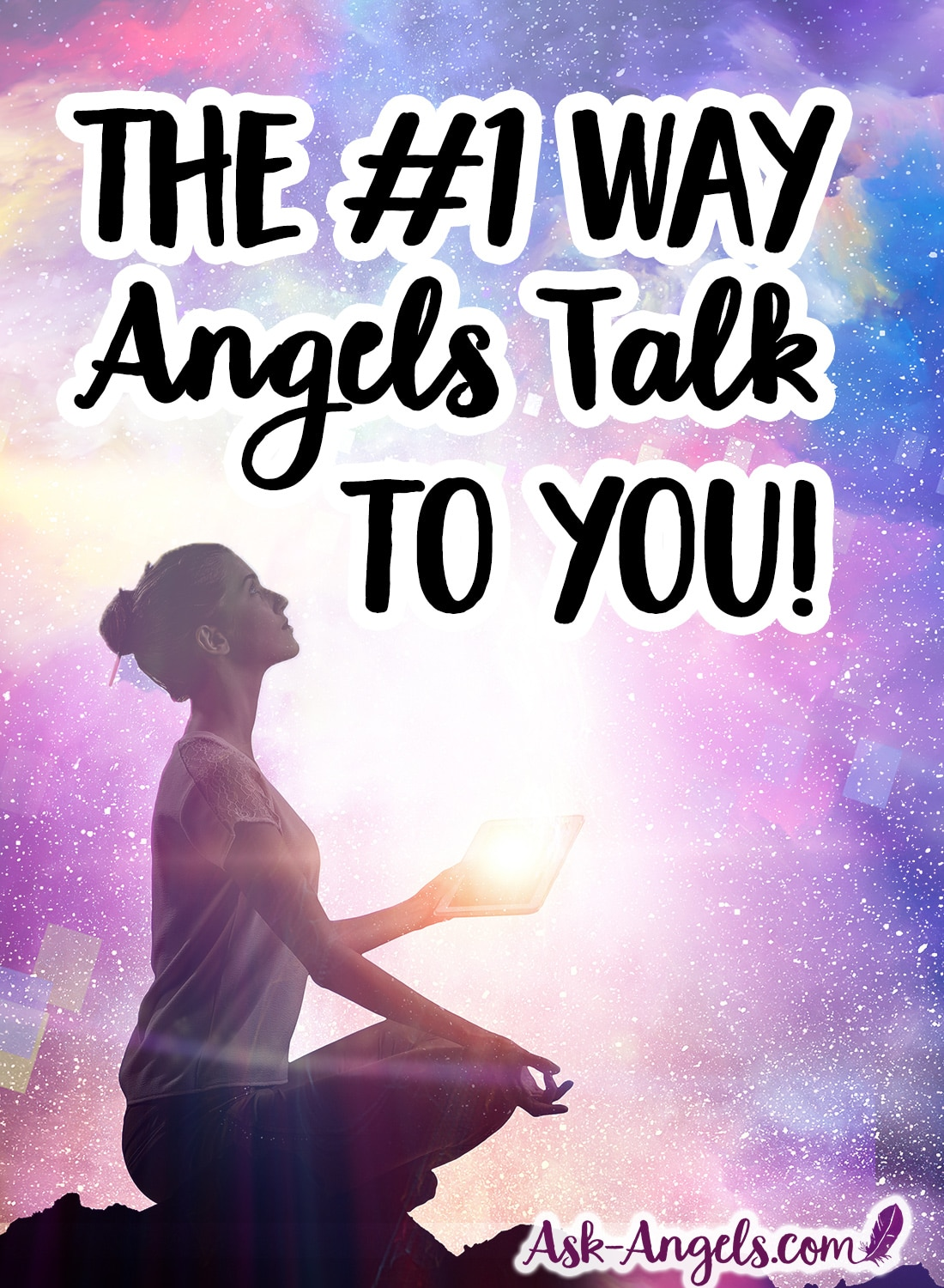 Learn the #1 Way Angels Talk to you! Receive Angel Messages now!